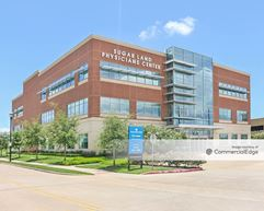 Sugar Land Physicians Center - Sugar Land
